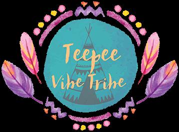 Teepee Vibe Tribe